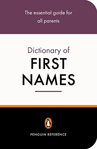 9780141013985: Penguin Dictionary Of First Names 2e