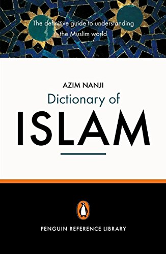 9780141013992: The Penguin Dictionary of Islam