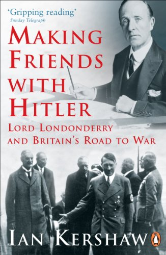 9780141014234: Making Friends with Hitler: Lord Londonderry and Britain's Road to War