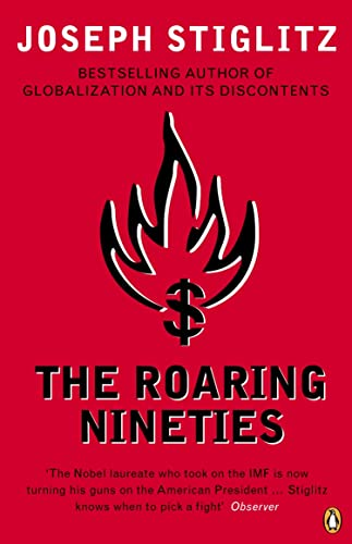 9780141014319: The Roaring Nineties: Why We're Paying the Price for the Greediest Decade in History