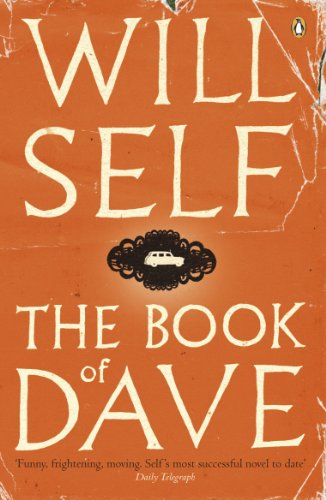 9780141014548: The Book of Dave: A Revelation of the Recent Past and the Distant Future