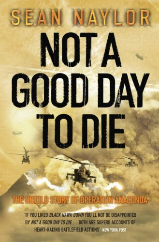 9780141014579: Not a Good Day to Die: The Untold Story of Operation Anaconda