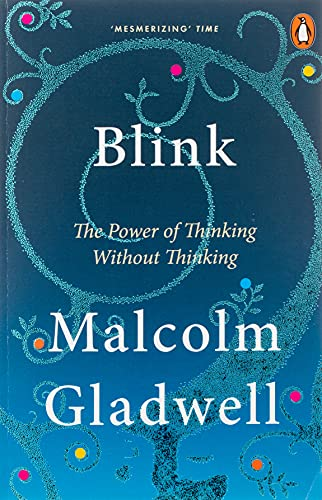 9780141014593: Blink: The Power of Thinking Without Thinking