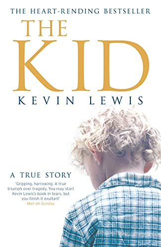 TheKid A True Story by Lewis, Kevin: Lewis, Kevin