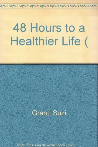 9780141014661: 48 Hours to a Healthier Life (