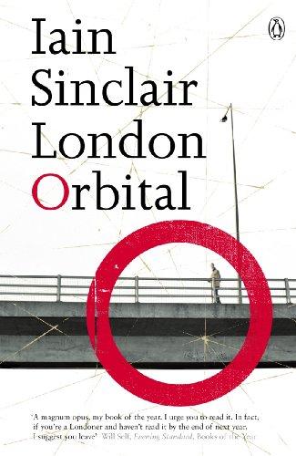 9780141014746: London Orbital: A Walk Around The M25