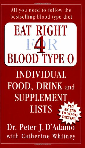 9780141014784: Eat Right for Blood Type O: Individual Food, Drink and Supplement lists (Eat Right for Your Type)
