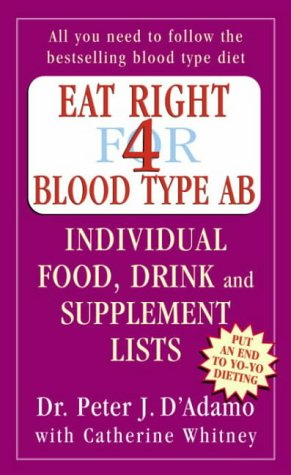 9780141014791: Eat Right for Blood Type AB: Individual Food, Drink and Supplement Lists