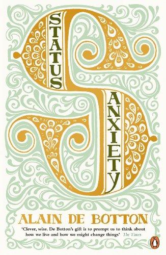 9780141014869: Status Anxiety. Alain de Botton
