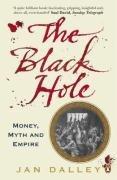 9780141014999: The Black Hole: Money, Myth and Empire