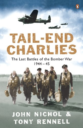 9780141015040: Tail End Charlie: The Last Battles Of The Bomber War 1944 To 1945