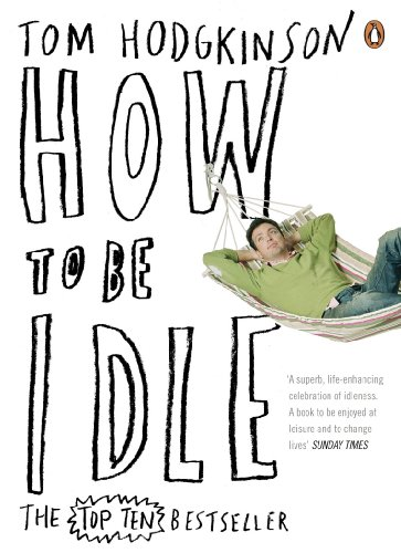 9780141015064: How to be Idle