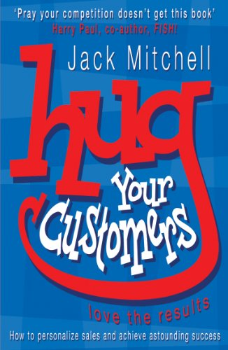 9780141015224: Hug Your Customers: Love the Results