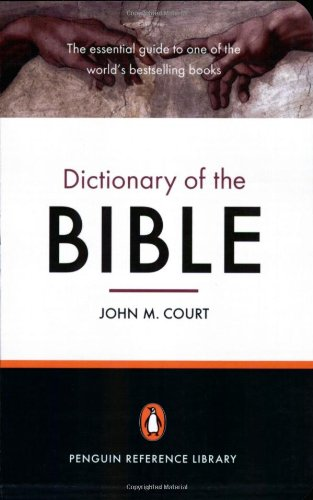 9780141015330: The Penguin Dictionary of the Bible (Penguin Reference Library)