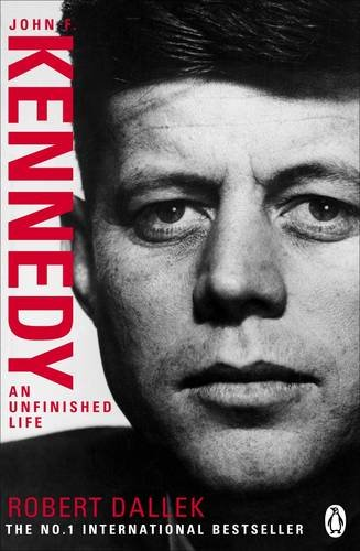 9780141015354: John F Kennedy: An Unfinished Life