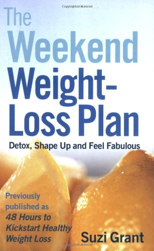 9780141015576: The Weekend Weight-loss Plan: Detox, Shape Up and Feel Fabulous