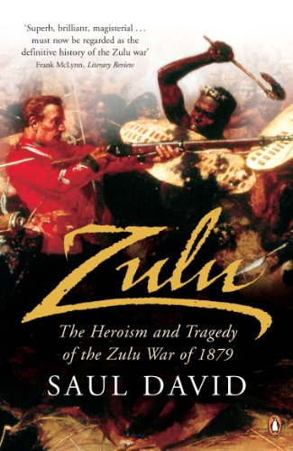 9780141015699: Zulu: The Heroism and Tragedy of the Zulu War of 1879 [Idioma Inglés]