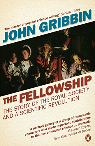9780141015705: The Fellowship: The Story of a Revolution (Penguin Press Science)