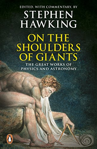 9780141015712: On the Shoulders of Giants: The Great Works of Physics and Astronomy