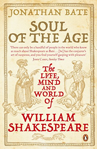 9780141015866: Soul of the Age: The Life, Mind and World of William Shakespeare
