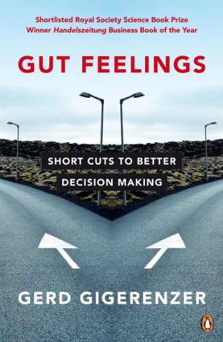 9780141015910: Gut Feelings: Short Cuts to Better Decision Making