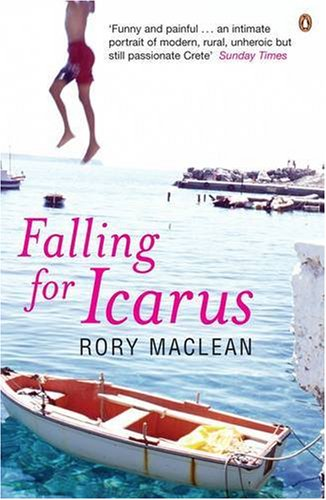 9780141015941: Falling for Icarus: A Journey among the Cretans