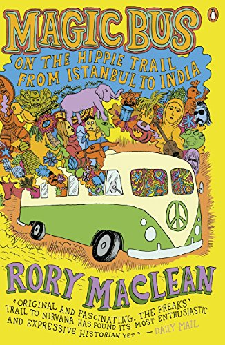9780141015958: Magic Bus: On the Hippie Trail from Istanbul to India