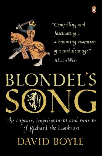 9780141015972: Blondel's Song: The capture, Imprisonment and Ransom of Richard the Lionheart