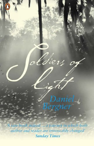 Soldiers of Light: Daniel Bergner