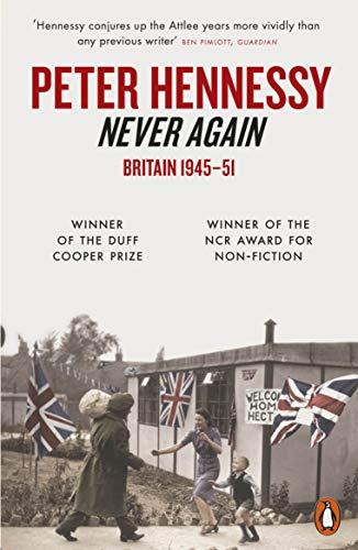 9780141016023: Never Again: Britain 1945-1951