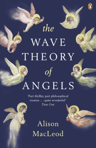 9780141016054: The Wave Theory of Angels