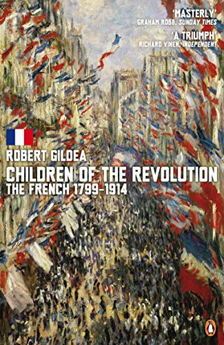 9780141016535: Children of the Revolution: The French, 1799-1914