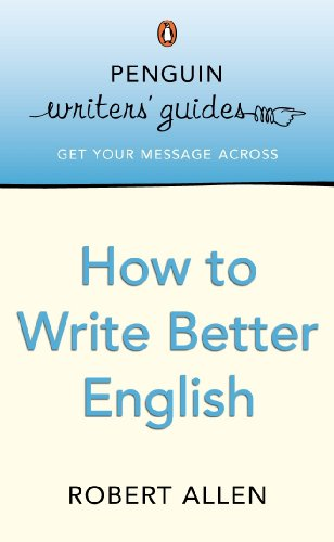9780141016764: Penguin Writers' Guides: How to Write Better English