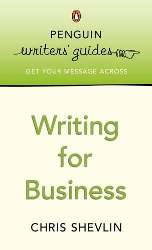 9780141016771: Penguin Writers' Guides: Writing for Business