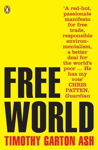 9780141016818: Free World: Why a Crisis of the West Reveals the Opportunity of Our Time