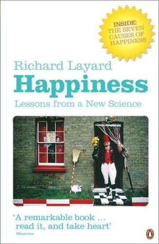 9780141016900: Happiness: Lessons from a New Science (Second Edition)