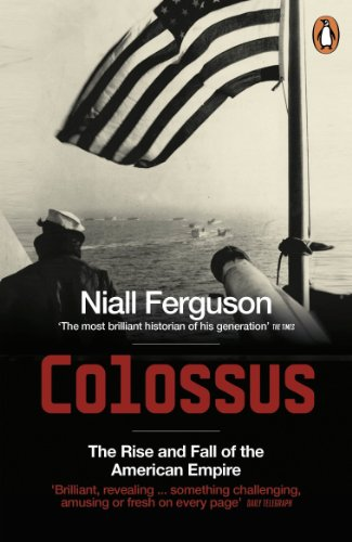 9780141017006: Colossus: The Rise and Fall of the American Empire