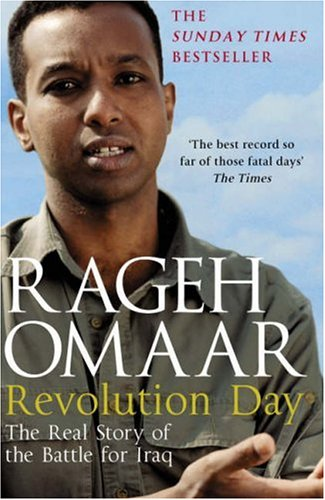 9780141017167: Revolution Day: The Real Story of the Battle for Iraq