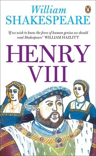 9780141017402: Henry VIII (Penguin Shakespeare)