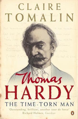 9780141017419: Thomas Hardy: The Time-torn Man