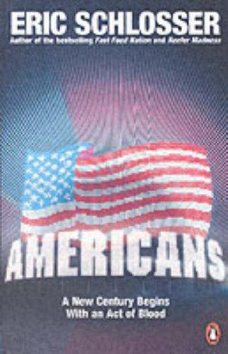 Americans: Schlosser, Eric