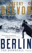 9780141017471: Berlin: The Downfall 1945