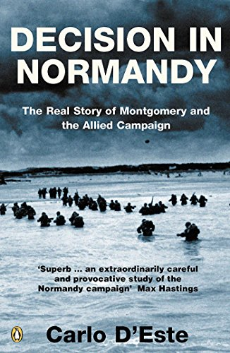 9780141017617: Decision in Normandy: The Real Story of Montgomery and the Allied Campaign