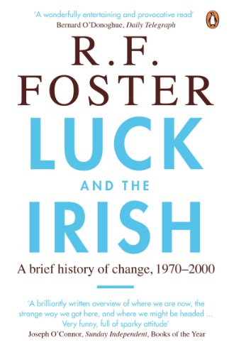 9780141017655: Luck and the Irish: A Brief History of Change, C. 1970-2000