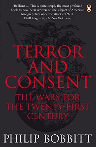 9780141017662: Terror and Consent: The Wars for the Twenty-First Century