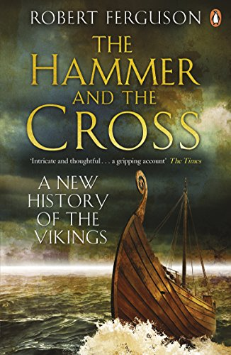 9780141017754: Hammer and the Cross: A New History Of The Vikings