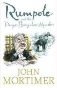 9780141017761: Rumpole and the Penge Bungalow Murders