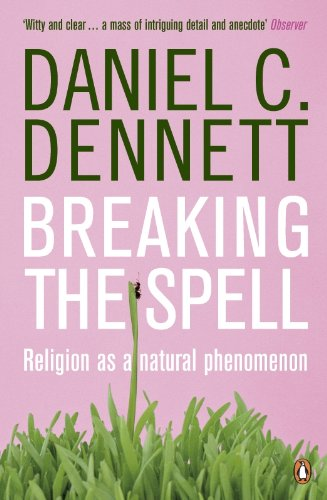 9780141017778: Breaking the Spell: Religion as a Natural Phenomenon