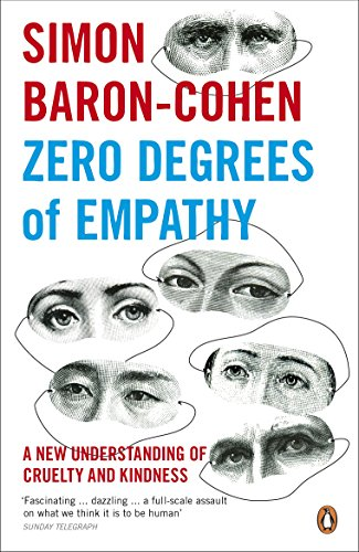 9780141017969: Zero Degrees of Empathy: A new theory of human cruelty and kindness