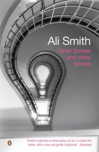 Other Stories and Other Stories: Smith, Ali